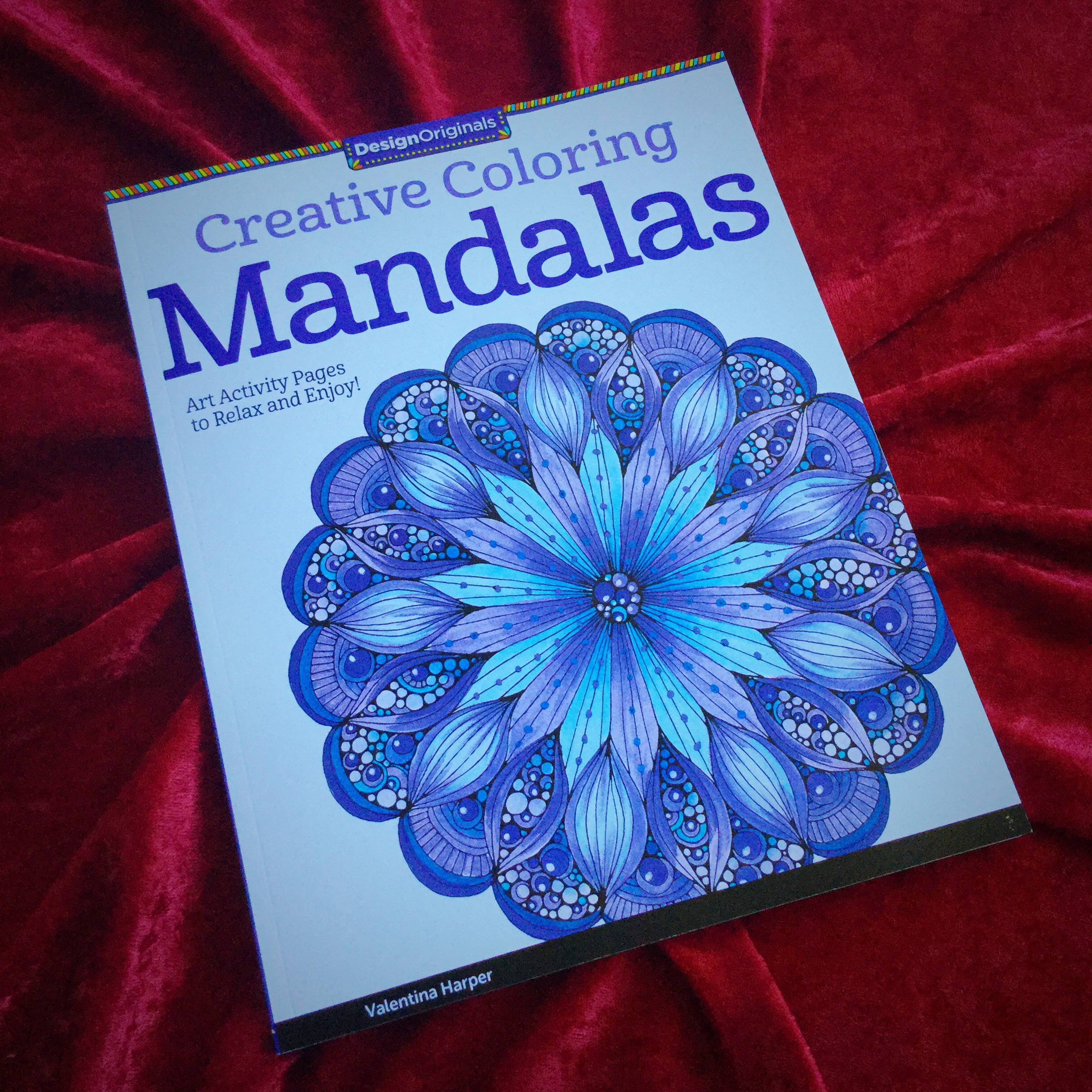 Creative Coloring Mandalas by Valentina Harper for a vibrant exercise in  presencing
