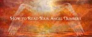 How to Read Your Angel Numbers