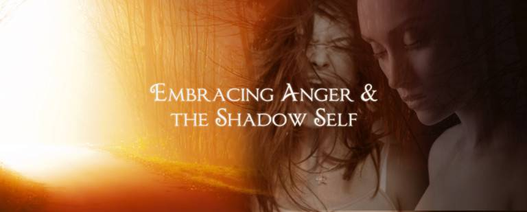 Embracing Anger and the Shadow Self