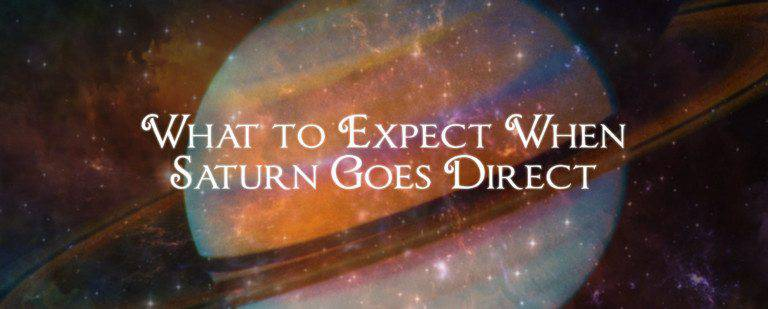 What to Expect When Saturn Goes Direct
