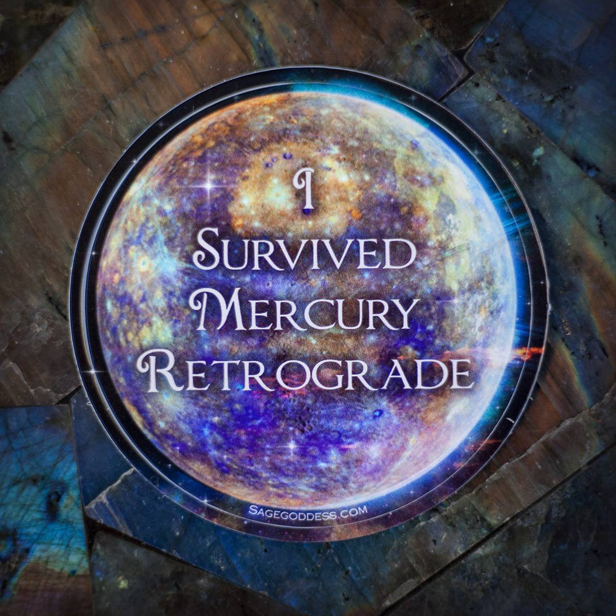 I Survived Mercury Retrograde Sticker 5_1