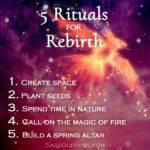 5 rituals for rebirth