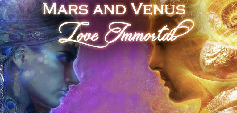 Mars and Venus – Love Immortal