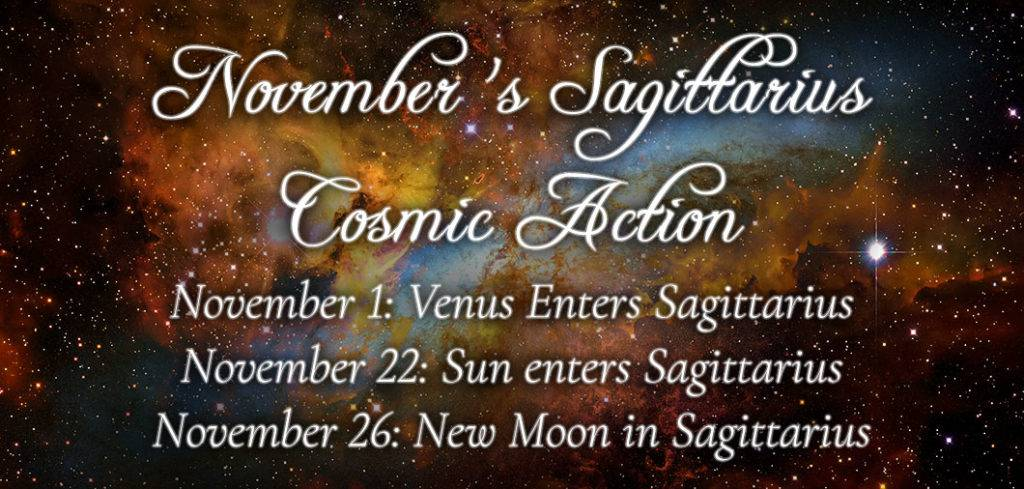 November's Sagittarius Cosmic Action